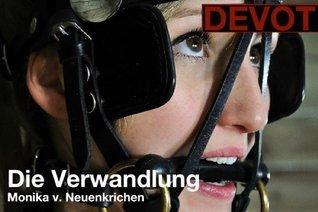 Die Verwandlung (Devot)  by  Monika von Neuenkirchen