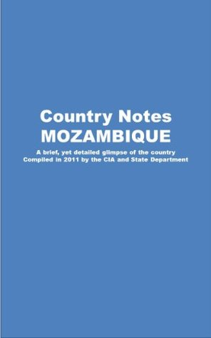 Country Notes MOZAMBIQUE Central Intelligence Agency (C.I.A.)