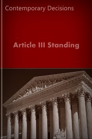 Article III Standing (Litigator Series)  by  LandMark Publications