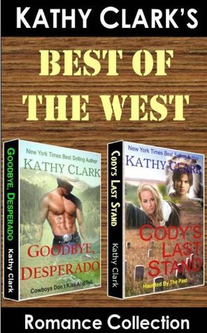 Best of the West  by  Kathy Clark