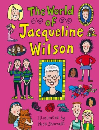 The World Of Jacqueline Wilson Jacqueline Wilson