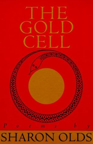 Gold Cell (Knopf Poetry Series) Sharon Olds