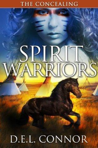 Spirit Warriors: The Concealing D.E.L. Connor