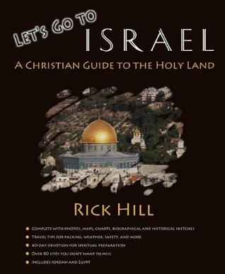 Lets Go To Israel  by  Rick Hill