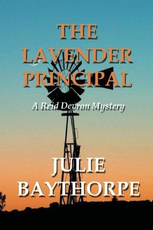 The Lavender Principal  by  Julie Baythorpe