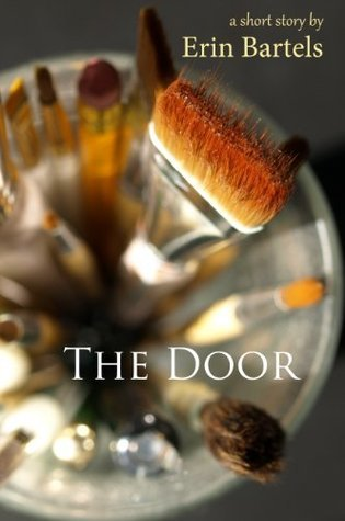 The Door  by  Erin Bartels