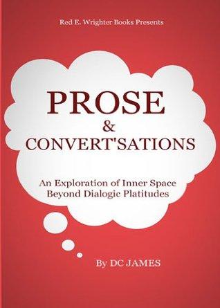 Prose & Convertsations DC James