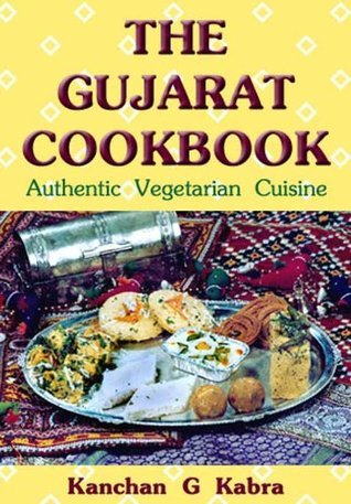 The Gujarat Cook Book Kanchan Kabra