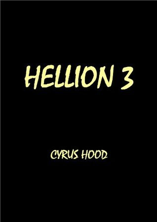 Hellion 3  by  Cyrus Hood