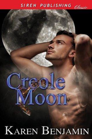 Creole Moon  by  Karen Benjamin