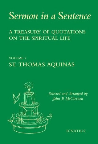 A Treasury Of Quotations On The Spiritual Life From The Writings Of St.Francis De Sales  by  John McClernon