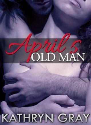 Aprils Old Men  by  Kathryn  Gray