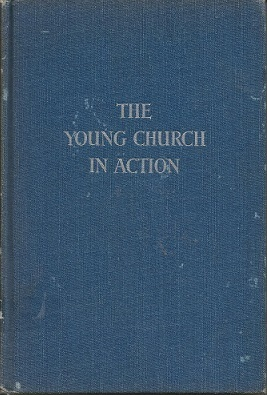 The Young Church in Action J.B. Phillips