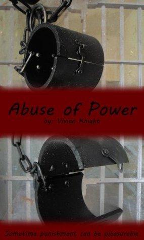 Abuse of Power Vivian Knight