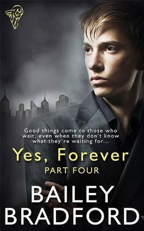 Yes, Forever Part Four Bailey Bradford