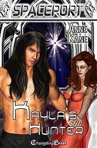 Kaylas Hunter (Spaceport, #28) Anne Kane
