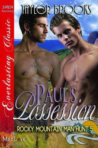 Pauls Possession  by  Taylor Brooks