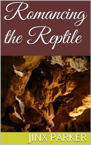 Romancing the Reptile Jinx Parker
