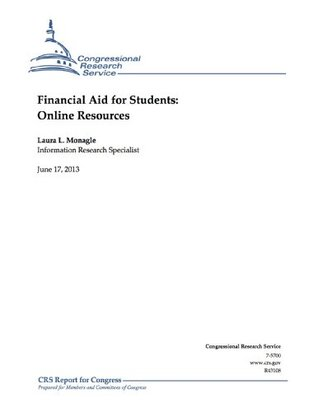 Financial Aid for Students: Online Resources  by  Laura L. Monagle