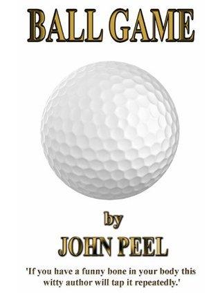 BALL GAME John Peel