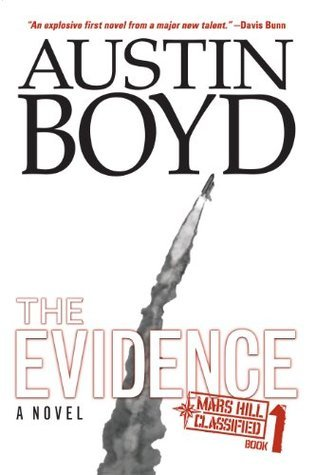 The Evidence (Mars Hill Classified Series)  by  Austin Boyd