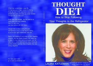 Thought Diet  by  Laura Katleman