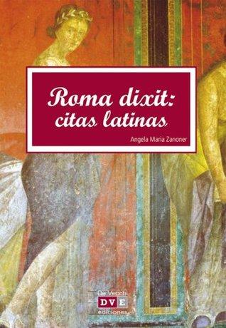 Roma dixit: Citas latinas Angela María Zanoner