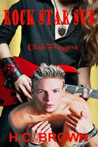 Rock Star Sub (Club Floggers #8)  by  H.C. Brown