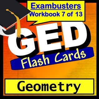 GED Test Prep Geometry Review Flashcards--GED Study Guide Book 7  by  GED Exambusters