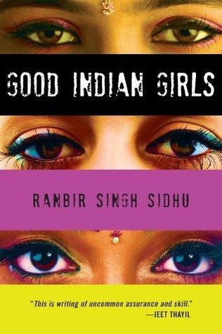 Good Indian Girls: Stories  by  Ranbir Singh Sidhu