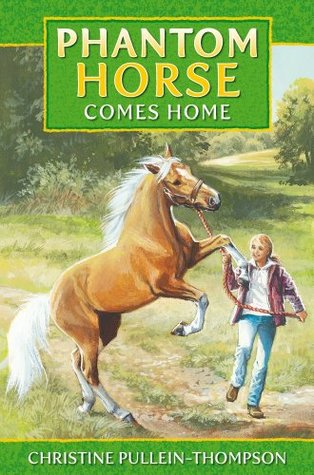 Phantom Horse Comes Home (Phantom Horse, #2) Christine Pullein-Thompson