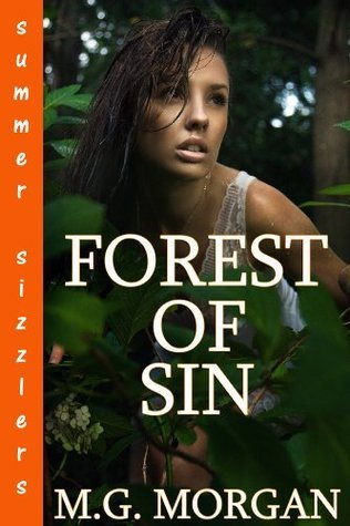 Forest of Sin  by  M.G. Morgan