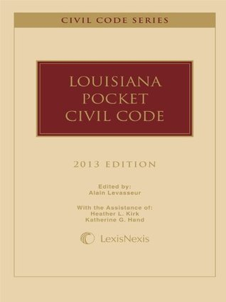 Louisiana Pocket Civil Code, 2013 Edition  by  Publishers Editorial Staff