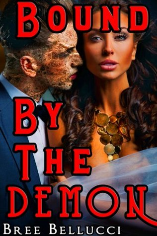 Bound By The Demon  by  Bree Bellucci
