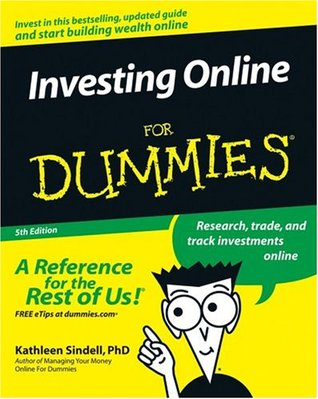 Investing Online For Dummies (For Dummies  by  Kathleen Sindell