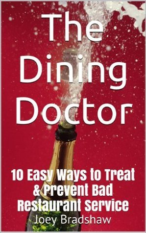 The Dining Doctor  by  Joey Bradshaw