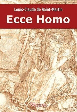 Ecce Homo (Martiniste) Louis Claude de Saint-Martin