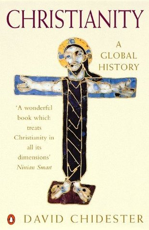 Christianity: A Global History  by  David Chidester