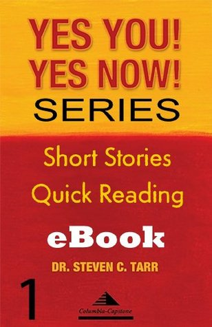 Yes You! Yes Now! Leadership Basics #1: Ask Questions, Seek Understanding (Yes You! Yes Now! Series)  by  Steven C. Tarr