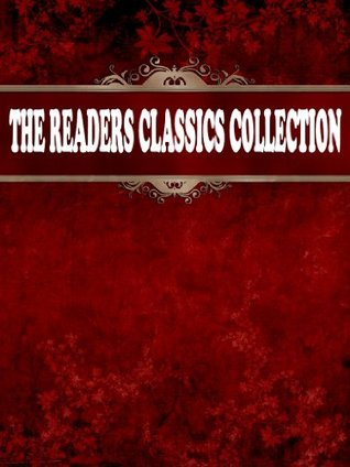 The Readers Classics Collection: Sherlock Holmes (8 Books In Chronological Order With Active Table of Contents) Arthur Conan Doyle