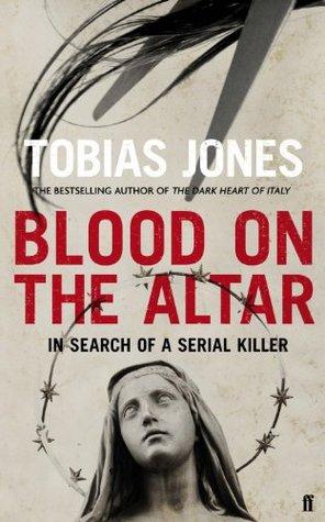Blood on the Altar Tobias Jones