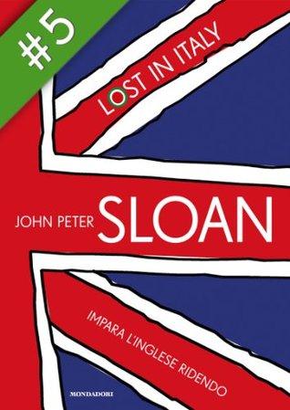 Lost in Italy (5) (Italian Edition)  by  John Peter Sloan