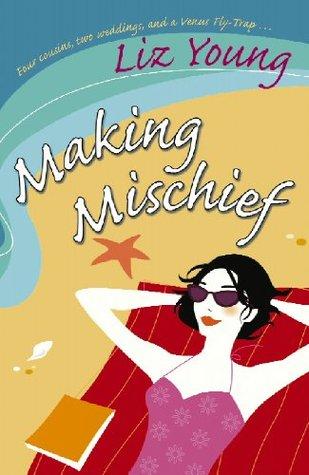 Making Mischief Liz Young