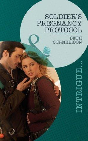 Soldiers Pregnancy Protocol (Black Ops Rescues - Book 1) Beth Cornelison