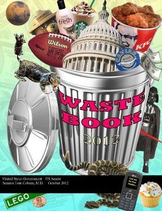 Wastebook 2012 Tom A. Coburn