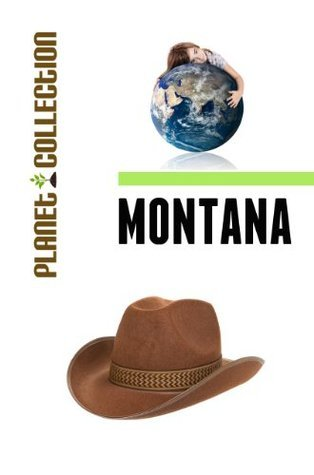 Montana: Picture Book (Educational Childrens Books Collection) - Level 2 (Planet Collection) Planet Collection