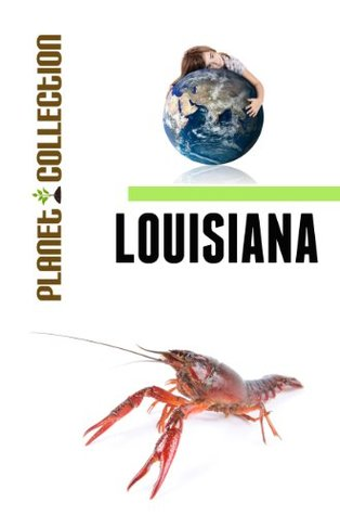 Louisiana: Picture Book (Educational Childrens Books Collection) - Level 2 (Planet Collection)  by  Planet Collection