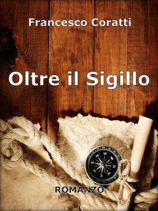 Oltre il Sigillo Francesco Coratti