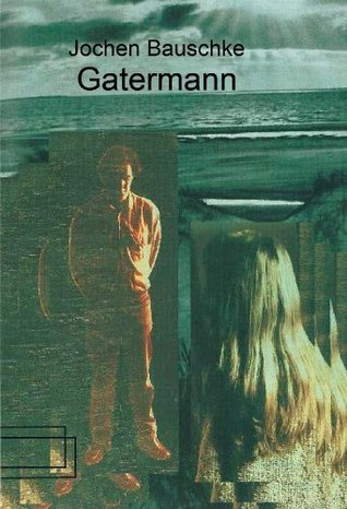 Gatermann  by  Jochen Bauschke