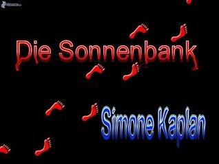 Die Sonnenbank Simone Kaplan